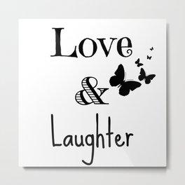Love & Laughter Metal Print