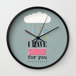 I HAVE FALLEN FOR YOU Wall Clock