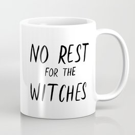 No rest for the witches heartpunk Coffee Mug