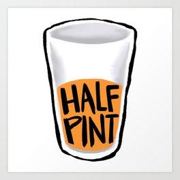 Half Pint Art Print