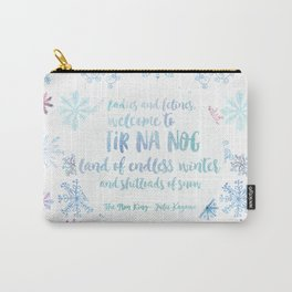 Welcome to Tir Na Nog Carry-All Pouch