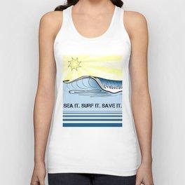Sea It ~ Surf It ~ Save It Unisex Tank Top
