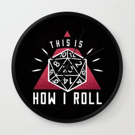 This Is How I Roll Role Playing Games Wall Clock