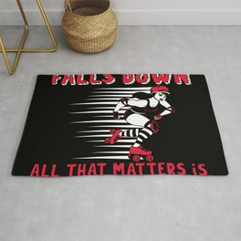 Everyone Falls Down All That Matters Rug