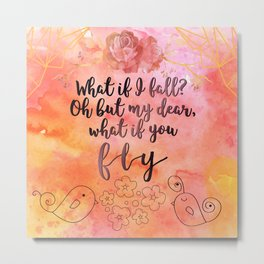 What if you fly? Metal Print