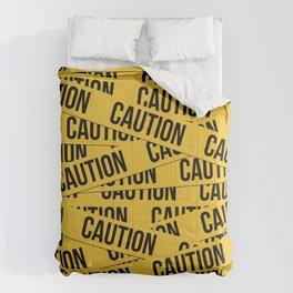 Caution Comforters