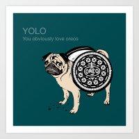 yolo Art Prints featuring YOLO by Huebucket