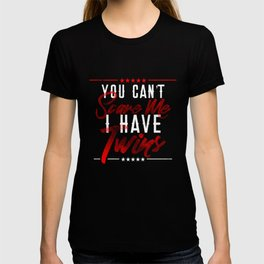 You Can't Scare Me I Have Twins design for Fathers Day Gift T-shirt
