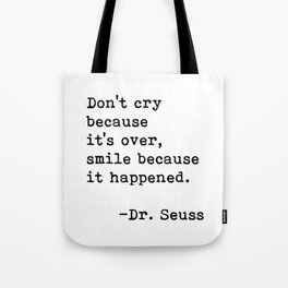 Don't cry... Dr. Seuss Tote Bag