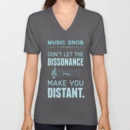 The Dissonance — Music Snob Tip #439 Unisex V-Neck