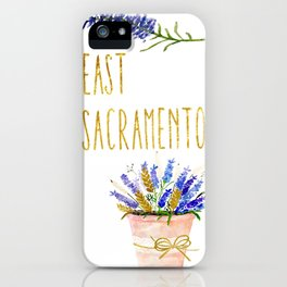 Show a little love for East Sac! iPhone Case