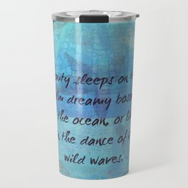 Ocean waves sea quote with sea life Travel Mug