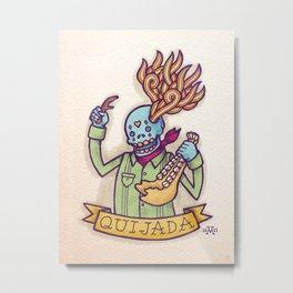 Quijada Metal Print