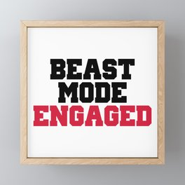 Beast Mode Engaged Gym Quote Framed Mini Art Print