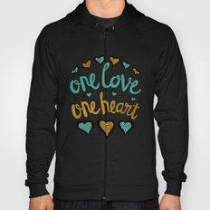 One Love One Heart Hoody