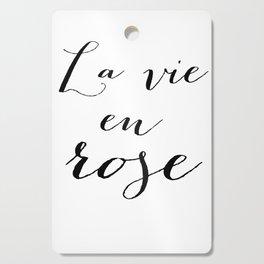 La vie en rose Cutting Board