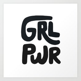 Grl Pwr black and white Art Print