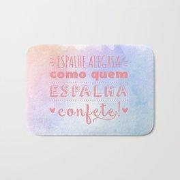 Espalhe Alegria Bath Mat
