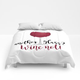 Another glass? Wine not! Comforters