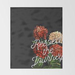 Respect the Journey Throw Blanket