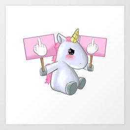 Unicorn Fuck Off You Piss Middle Finger Bad Badass Gift Art Print