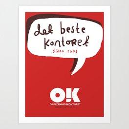 OK plakat - Det beste kontoret Art Print