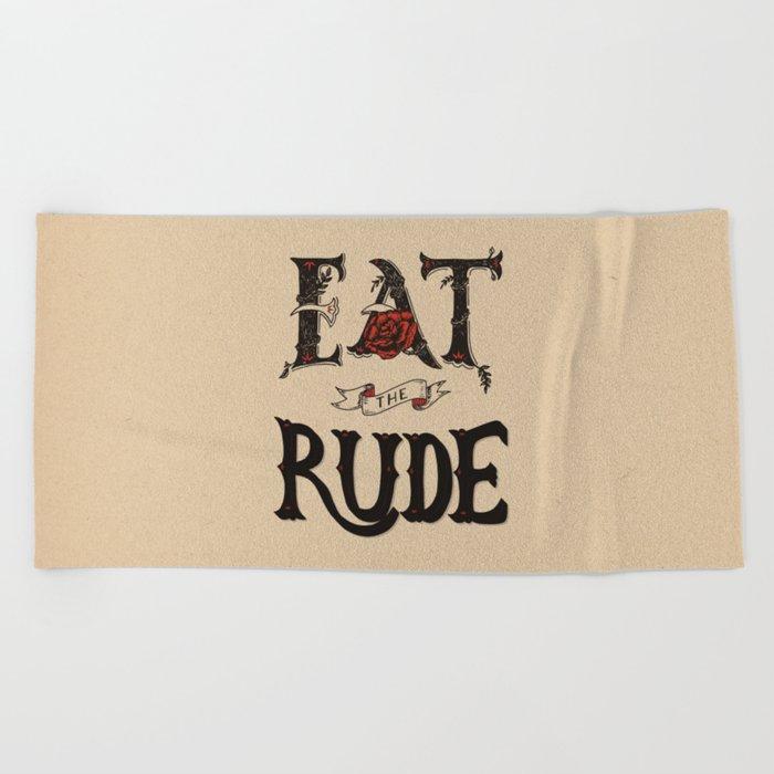 Eat the Rude Beach Towel