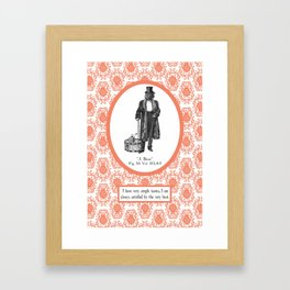 Satisfaction Simply Framed Art Print
