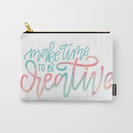 Make Time To Be Creative, Watercolor, Creativity, Art Carry-All Pouch