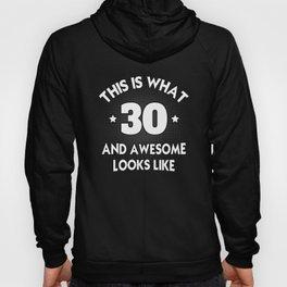 30th Birthday Shirt Hoody