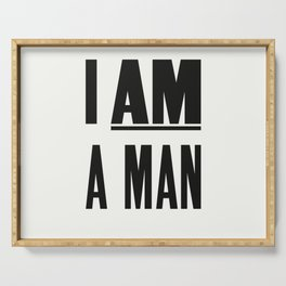 I AM A MAN Serving Tray