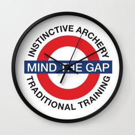 MIND THE GAP - INSTINCTIVE ARCHERY TRADITIONAL TRAINING Wall Clock