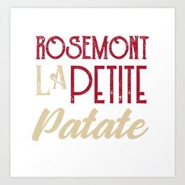 Rosemont Petite patate Art Print