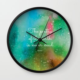 The poetry of the earth is never dead, Keats Wall Clock