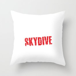 Eat Sleep Skydive Repeat Skydiving Extreme Sports Adventure Parachuting Gifts Throw Pillow