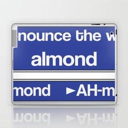 How to Pronounce Almond Laptop & iPad Skin