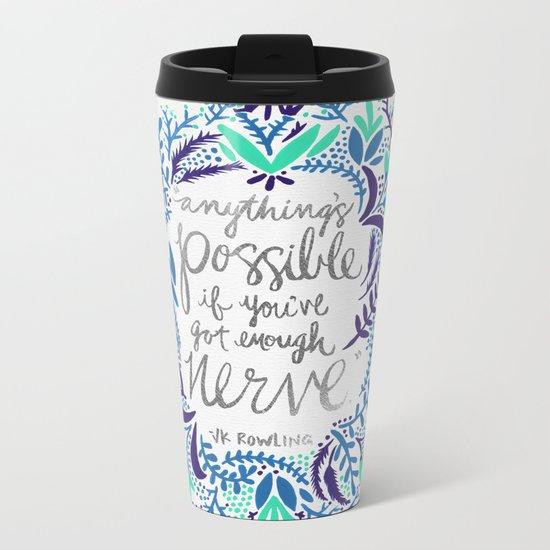 Anything's Possible – Silver & Blue Metal Travel Mug