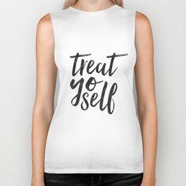 TREAT YO SELF,Inspirational Quote,Quote Prints,Treat Yo Self Sign,Bedroom Decor,Living Room Decor,Ki Biker Tank