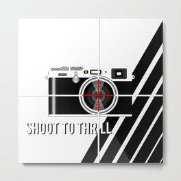 Shoot To Thrill Metal Print
