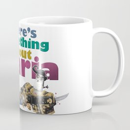 There´s Something About Maria Coffee Mug