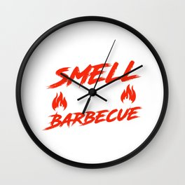 Real Men Smell Like Barbecue Barbecue Party Its Grill Time Wall Clock