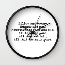 Billow and breeze, islands and seas (Outlander theme) Wall Clock