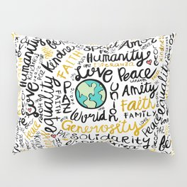 Positive Messages Pillow Sham