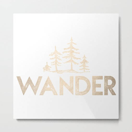 Wander Quote White Gold Metal Print