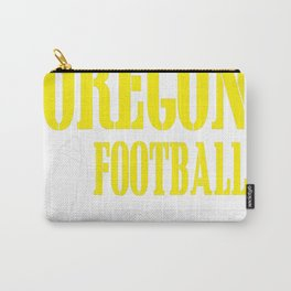 All i care about is oregon football and like maybe 3 people Carry-All Pouch