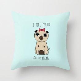 I feel pretty Throw Pillow