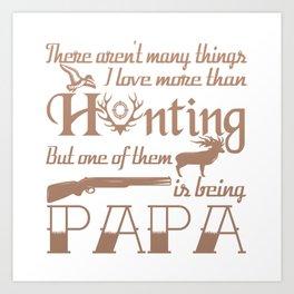 Hunting Papa Art Print