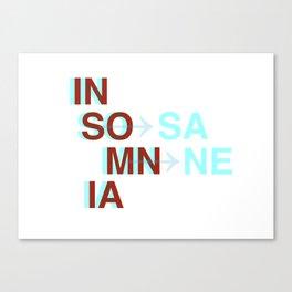 Insomnia / Insane Canvas Print
