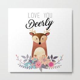 Love You Deerly Metal Print