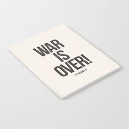 War Is Over! If You Want It Notebook